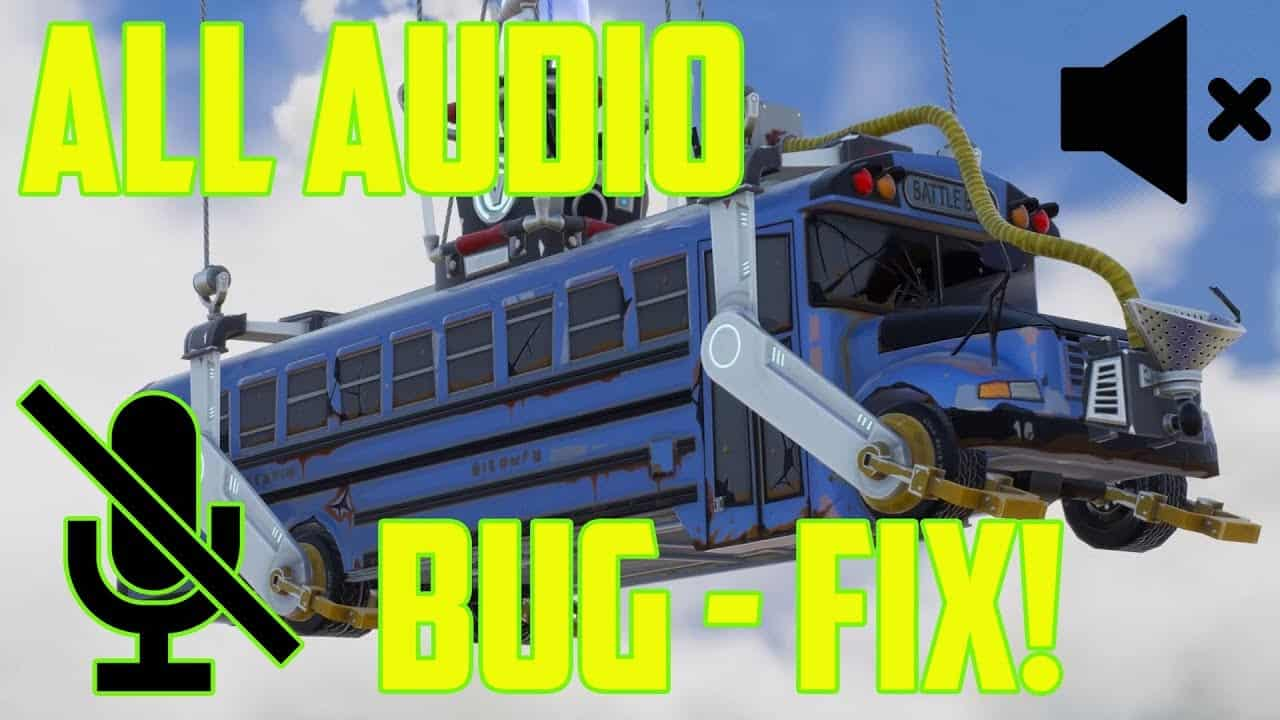 Fix All Fortnite Audio Bugs